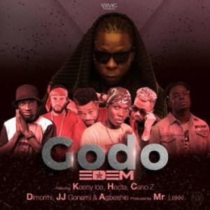 Edem - Godo ft. Keeny Ice , Hecta , Cano Z, Dimormi, JJ Gonami & Agbeshie (Prod. by Lekki)